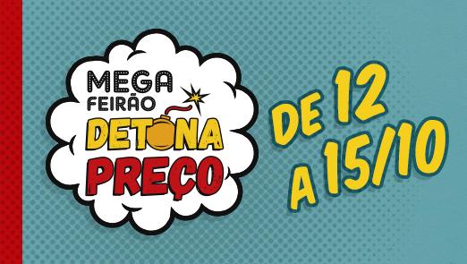 Vem aí o Mega Feirão Detona Preço | 12 a 15/10