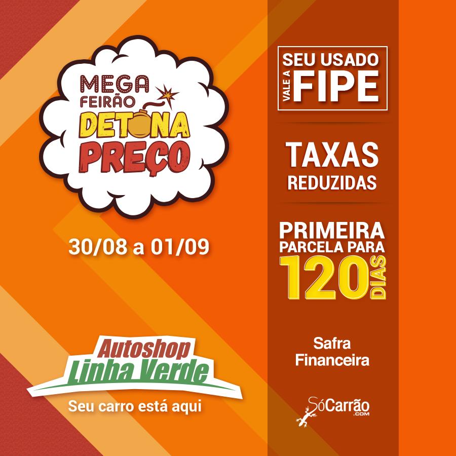 REGULAMENTO DE PROMOÇÃO    MEGA FEIRÃO DETONA PREÇO AUTOSHOP LINHA VERDE